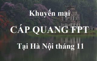 chuong-trinh-khuyen-mai-cap-quang-fpt-tai-ha-noi-thang-11