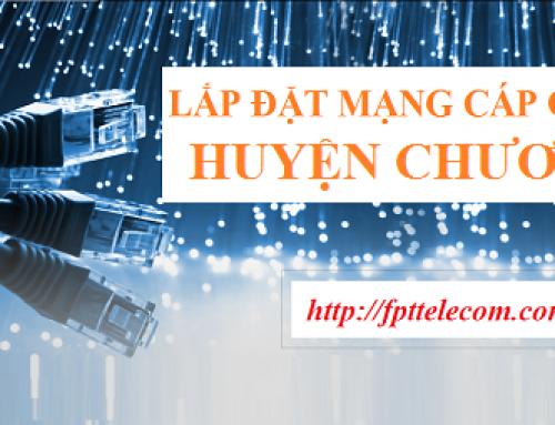 Lắp đặt cáp quang FPT huyện Chương Mỹ – Hà Nội