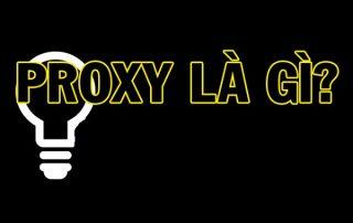 proxy-la-gi-muc-dich-chinh-cua-viec-dung-proxy-la-gi-2