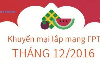 chuong-trinh-khuyen-mai-lap-mang-fpt-ha-noi-thang-122016-1
