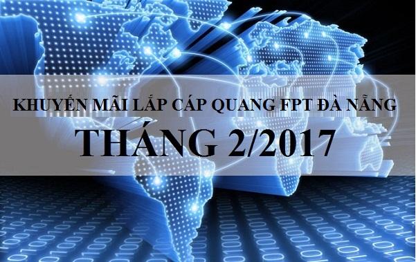 chuong-trinh-khuyen-mai-lap-cap-quang-fpt-da-nang-thang-022017