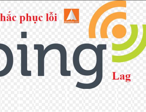 Ping là gì? Cách khắc phục lỗi ping cao khi chơi game
