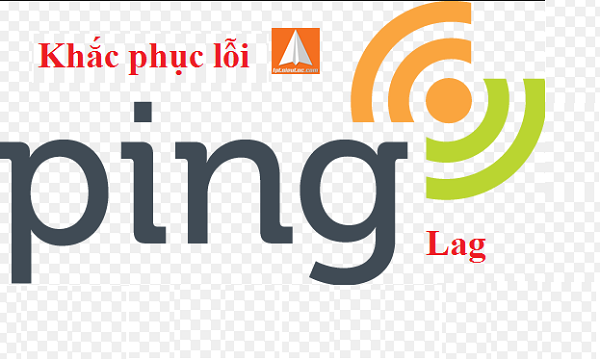 ping-la-gi-cach-khac-phuc-loi-ping-cao-khi-choi-game