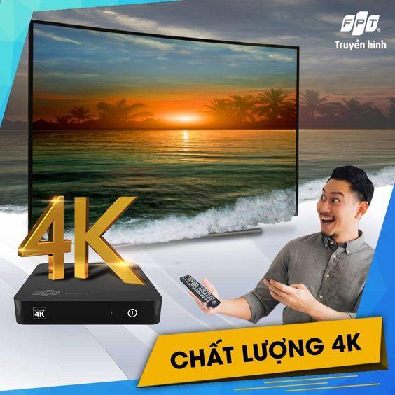 Truyền hình cáp FPT có chuẩn hình ảnh 4K